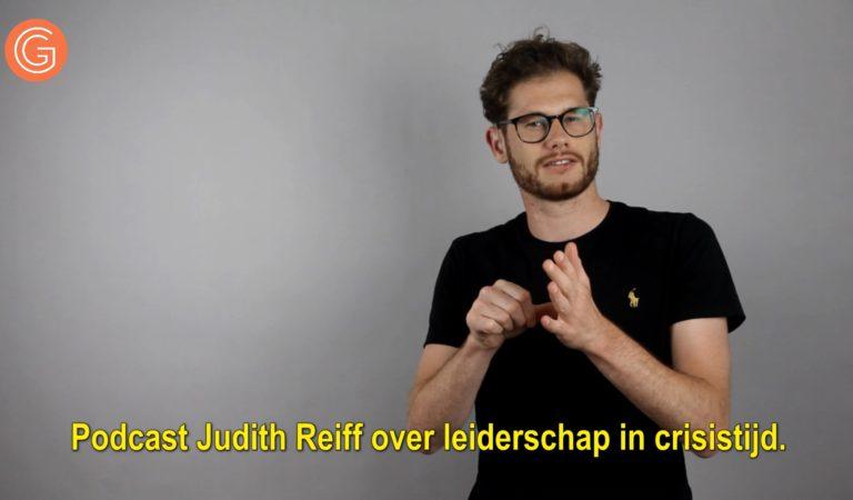 Podcast Judith Reiff over leiderschap in crisistijd